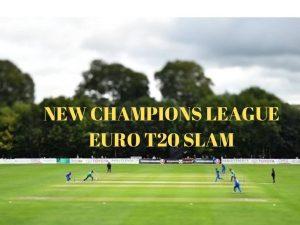 upcoming European Cricket League