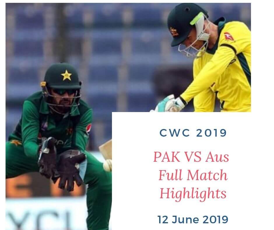 pak vs aus highlights 2019 world cup