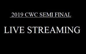 cwc 2019 semi final