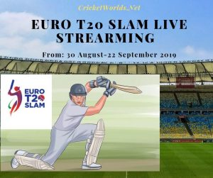 Euro T20 Slam Live Strearming