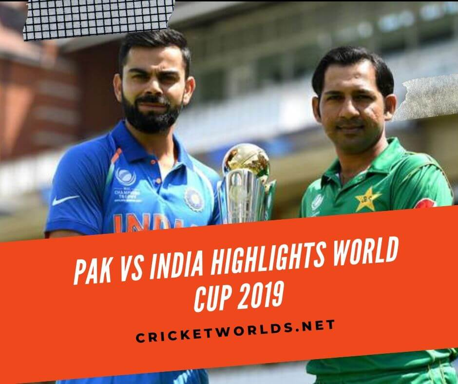 india vs pakistan cwc 2019 highlights