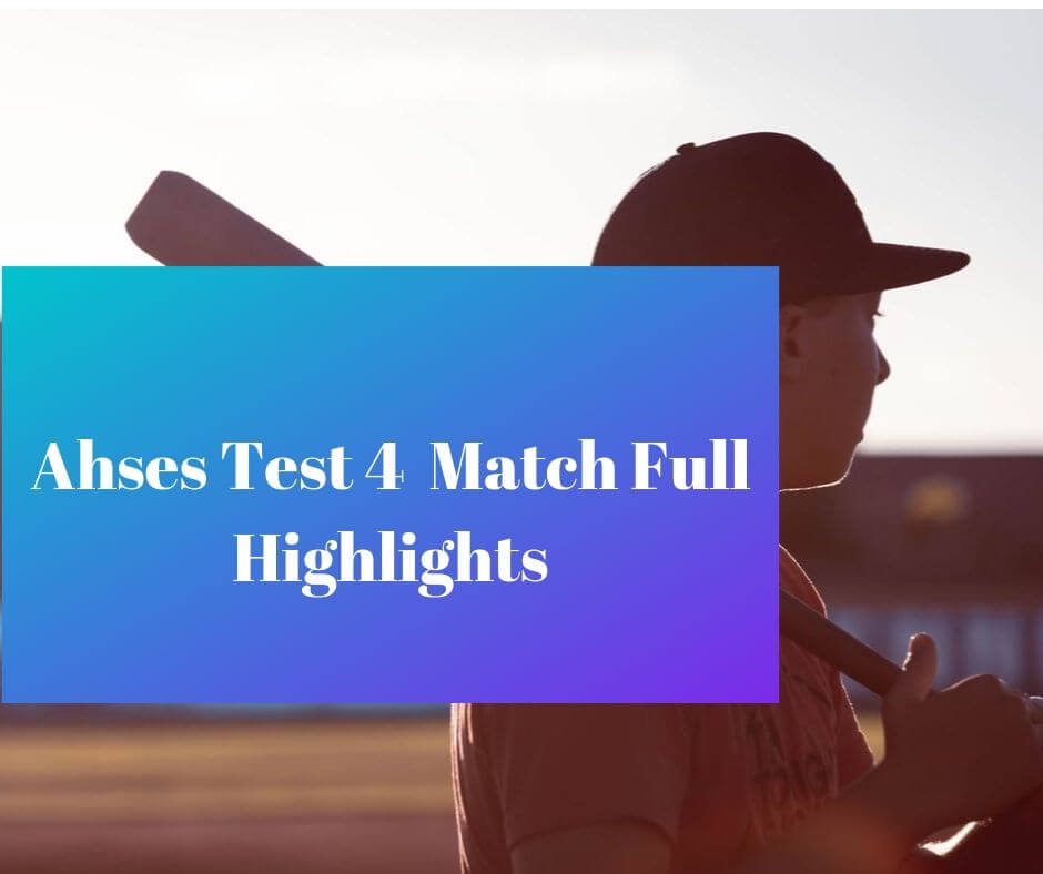 ashes test 4 match