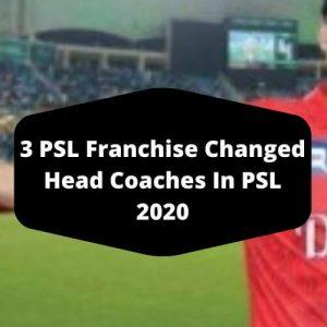 three psl head coaches changed