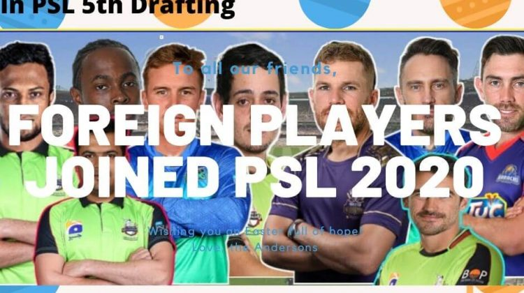 Overseas Players Joined PSL 2020