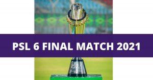 PSL 6 Final Match