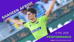 Shaheen Afridi Performance In PSL